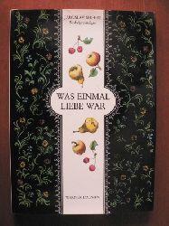 Seifert, Jaroslav (Nobelpreisträger)/Trnka, Jirí (Illustr.)/Komenda-Soentgerath, Olly (Übersetz.) Was einmal Liebe war.