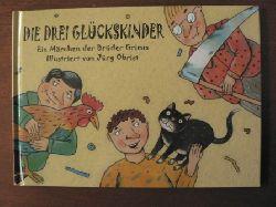 Gebrüder Grimm/Jürg Obrist (Illustr.)  Die drei Glückskinder.