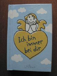 Annina Bauer/Tine Wrede/Yo Rühmer (Illustr.) Ich bin immer bei dir