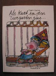 Geelen, Harrie Als Kurt in den Tiergarten ging ...