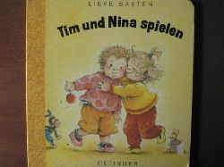 Lieve Beaten/Angelika Kutsch (Übersetz.) Tim und Nina spielen