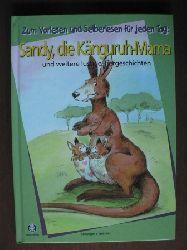 Sandy, die Känguruh-Mama und weitere lustige Tiergeschichten
