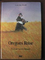 Louis Joos/Rascal/Willi Fährmann (Übertragung) Oregons Reise 3. Auflage