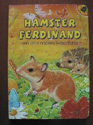 Hamster Ferdinand und eine andere Geschichte