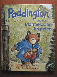 Michael Bond/R.W. Alley (Illustr.)/Hans-Georg Noack (Übersetz.) Paddington und der Marmeladen-Irrgarten