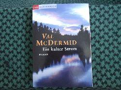 McDermid, Val  Ein kalter Strom