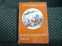 Emersleben, Otto  Entschleierte Erde – Die letzten Abenteuer der Entdeckungsgeschichte