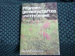 Slobodda, Siegfried  Pflanzengemeinschaften und ihre Umwelt