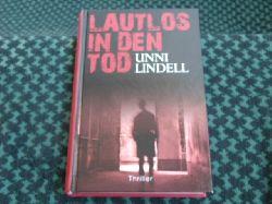 Lindell, Unni  Lautlos in den Tod
