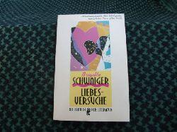 Schwaiger, Brigitte  Liebesversuche – Kleine Dramen aus dem österreichischen Alltag