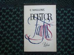 Marlowe, Christopher  Die tragische Geschichte vom Leben und Tod des Doktor Faustus