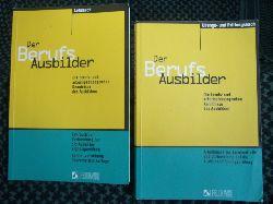 Röhr, Dr. Rudolf (Hrsg.)  Der Berufsausbilder – Lehrbuch & Übungs- und Prüfungsbuch (2 Bände)