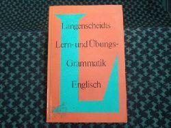 Wolf, Dr. Friedrich  Langenscheidts Lern- und Übungsgrammatik Englisch