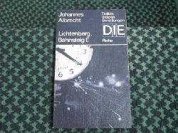 Albrecht, Johannes  Lichtenberg, Bahnsteig E