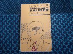 Walldorf, Hans  Mit kleinstem Kaliber