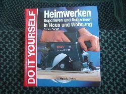 Pochert, Thomas  Heimwerken. Reparieren und Renovieren in Haus und Wohnung.