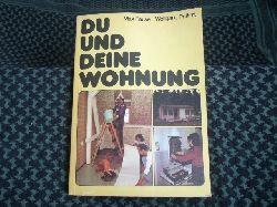 Pause, Max / Prüfert, Wolfgang  Du und Deine Wohnung