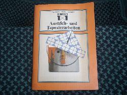 Waterstradt / Schaller / Lindegren  Heimwerker 1x1. Anstrich- und Tapezierarbeiten.