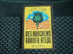 Thürk, Harry  Des Drachens grauer Atem