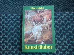 Siebe, Hans  Kunsträuber