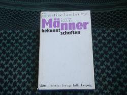 Lambrecht, Christine  Männerbekanntschaften. Freimütige Protokolle.
