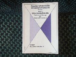 Hülsmann, Heinz u.a. (Hrsg.)   Gesellschaftskritische Wissenschaftstheorie. Band 3: Wissenschaftskritik. Struktur und Strategie des Wissenschaftsbetriebes.