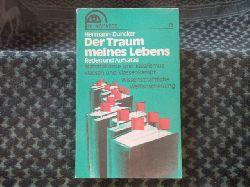 Duncker, Prof. Dr. Dr. Hermann  Der Traum meines Lebens. Reden und Aufsätze.