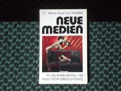 Heintze, Hans-Joachim  Neue Medien. Totale Mattscheibe und neue Informationsordnung.