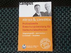 Püttjer, C. / Schnierda, U.  Professionelle Bewerbungsberatung für Hochschulabsolventen (inkl. CD-ROM)