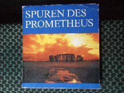 Herrmann, Prof. Dr. Joachim  Spuren des Prometheus. Der Aufstieg der Menschheit zwischen Naturgeschichte und Weltgeschichte.