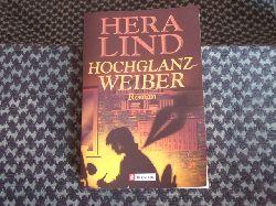 Lind, Hera  Hochglanzweiber