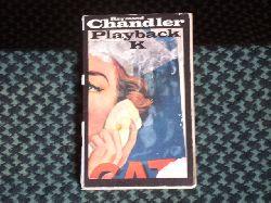 Chandler, Raymond  Playback