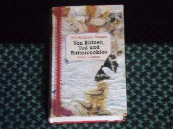 Anderson-Dargatz, Gail  Von Blitzen, Tod und Buttercookies