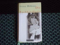 Böhme, Irene  Die Buchhändlerin
