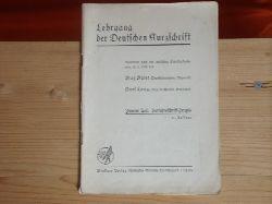 Baier,Max; Lang, Karl  Lehrgang der Deutschen Kurzschrift. Zweiter Teil: Verkkehrsschrift-Praxis.