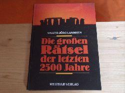 Langbein, Walter-Jörg  Die großen Rätsel der letzten 2500 Jahre