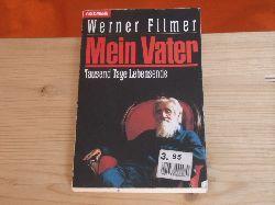 Filmer, Werner  Mein Vater. Tausend Tage Lebensende.