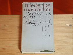 Mayröcker, Friederike  Das Jahr schnee. Eine Auswahl.