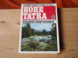 Adamec, Vladimir; Roubal, Radek  Hohe Tatra. Touristenführer.