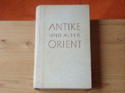 Dornseiff, Franz  Antike und alter Orient. Interpretationen.