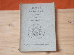 Scharrelmann, Heinrich  Berni im Seebade. Erster Teil.