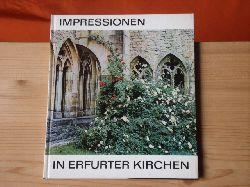 Tosetti, Marianne; Herre Volkmar  Impressionen in Erfurter Kirchen. Barfüsser, Prediger, Augustiner.