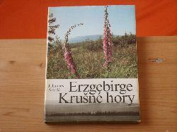 Arnold, Johannes  Erzgebirge. Krusne hory. Mein Reiseland für einen Sommer.