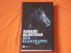 Olmstead, Robert  Der Glanzrappe