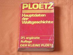 Ploetz. Dr. Karl  Hauptdaten der Weltgeschichte
