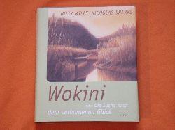 Mills, Billy; Sparks, Nicholas  Wokini oder Die Suche nach dem verborgenen Glück