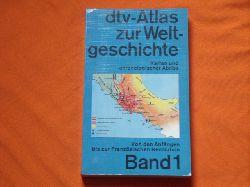 Kinder, Hermann; Hilgemann, Werner  dtv-Atlas zur Weltgeschichte. Karten und chronologischer Abriß. Band I: Von den Anfängen bis zur Französischen Revolution.