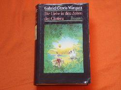 Márquez, Gabriel García  Die Liebe in den Zeiten der Cholera