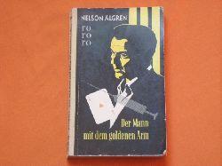 Algren, Nelson  Der Mann mit dem goldenen Arm