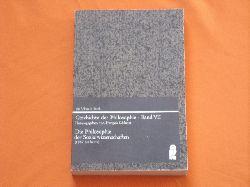 Châtelet, Francois (Hrsg.)  Geschichte der Philosophie – Band VII: Die Philosophie der Sozialwissenschaften (1860 bis heute)